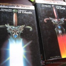 Libros de segunda mano: LA ESPADA DE JORAM, LA FORJA , EL TRIUMFO , WEIS , HICKMAM ( C FICCION BS1. Lote 63777522