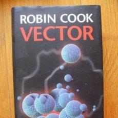 Libros de segunda mano: VECTOR, ROBIN COOK,. Lote 38585779