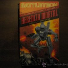 Libros de segunda mano: HERENCIA MORTAL - LA SANGRE DE KERENSKY - MICHAEL A. STACKPOLE - BATTLETECH - TIMUN MAS. Lote 38785889