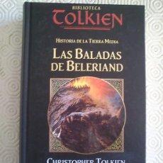 Libros de segunda mano: HISTORIA DE LA TIERRA MEDIA: LAS BALADAS DE BELERIAND DE CHRISTOPHER TOLKIEN. Lote 38955935