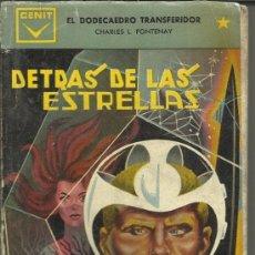 Libros de segunda mano: DETRÁS DE LAS ESTRELLAS. CHARLES L. FONTENAY. EDICIONES CENIT. BARCELONA. 1961. Lote 39105625