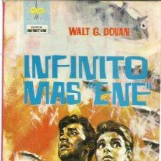 Libros de segunda mano: INFINITO MÁS ENE. WALT G. DOVAN. EDITORIAL FERME. BARCELONA. 1964. Lote 39149637