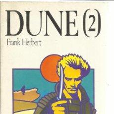 Libros de segunda mano: DUNE 2. FRAK HERBERT. SALVAT. BARCELONA. 1987. Lote 39186796