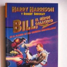 Libros de segunda mano: BILL, EL HEROE GALACTICO: EN EL PLANETA DE LOS CEREBROS EMBOTELLADOS - HARRY HARRISON - GRIJALBO. Lote 39655234