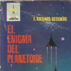 Libros de segunda mano: EL ENIGMA DEL PLANETOIDE. F. RICHARD BESSIERE. EDIT. FERMA. BARCELONA. 1964. Lote 39763310