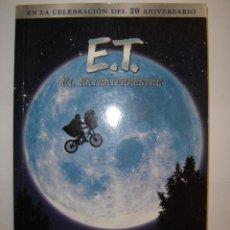 Libros de segunda mano: E.T. EL EXTRATERRESTRE, NOVELIZACIÓN. Lote 39874004