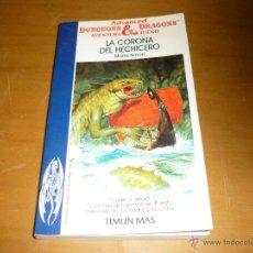 Libros de segunda mano: ADVANCED DUNGEONS AND DRAGONS. Nº8.LA CORONA DEL HECHICERO. CON HOJA DE PERSONAJE . Lote 39936503