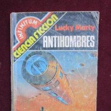 Libros de segunda mano: INFINITUM Nº 15. ANTIHOMBRES. LUCKY MARTY. PRODUCCIONES EDITORIALES. CIENCIA FICCIÓN. Lote 39969577