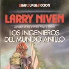 Libros de segunda mano: LOS INGENIEROS DEL MUNDO ANILLO - LARRY NIVEN. Lote 40038571