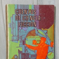 Libros de segunda mano: CUENTOS DE CIENCIA FICCIÓN.. Lote 39884992
