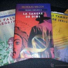 Libros de segunda mano: TRILOGIA TEMPLARIA - NICHOLAS WILCOX. Lote 40038836