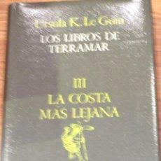 Libros de segunda mano: LOS LIBROS DE TERRAMAR III LA COSTA MÁS LEJANA URSULA K. LE GUIN MINOTAURO AÑO 1987. Lote 40146386