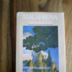Libros de segunda mano: URSULA K. LE GUIN - MALAFRENA. Lote 40218089