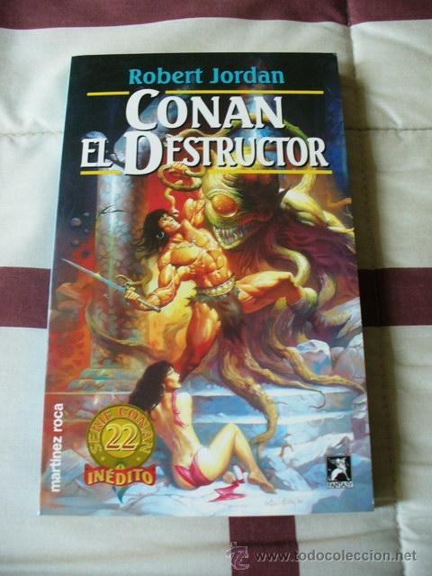 CONAN EL DESTRUCTOR - ROBERT JORDAN - NUEVO (Libros de Segunda Mano (posteriores a 1936) - Literatura - Narrativa - Ciencia Ficción y Fantasía)