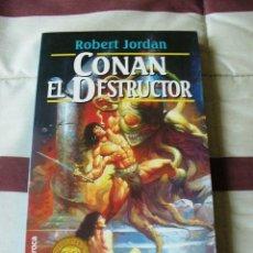 Libros de segunda mano: CONAN EL DESTRUCTOR - ROBERT JORDAN - NUEVO. Lote 54998767
