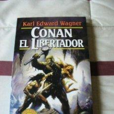 Libros de segunda mano: CONAN EL LIBERTADOR - KARL EDWARD WAGNER - NUEVO. Lote 40335990