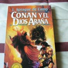 Libros de segunda mano: CONAN Y EL DIOS ARAÑA- SPRAGUE DE CAMP - NUEVO. Lote 54998775