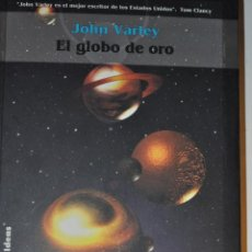 Livres d'occasion: EL GLOBO DE ORO. JOHN VARLEY RM63959. Lote 40741507