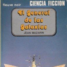 Libros de segunda mano: EL GENERAL DE LAS ESTRELLAS. JEAN MAZARIN.. Lote 40852947