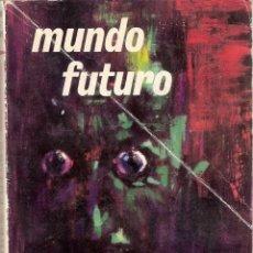 Libros de segunda mano: MUNDO FUTURO. ROBERT A. HEINLEIN. VERTICE GALAXIA. Lote 40853925