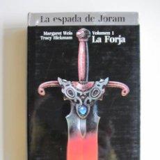 Libros de segunda mano: DE LOS INVENTORES DE LA DRAGONLANCE: LA ESPADA DE JORAN, LA FORJA. Lote 41065550