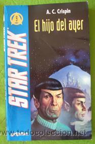 EL HIJO DEL AYER. STAR TREK. CRISPIN (Libros de Segunda Mano (posteriores a 1936) - Literatura - Narrativa - Ciencia Ficción y Fantasía)