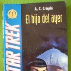 Libros de segunda mano: EL HIJO DEL AYER. STAR TREK. CRISPIN. Lote 41110753