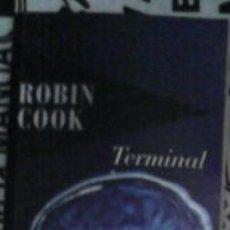 Libros de segunda mano: TERMINAL, ROBIN COOK. Lote 41448099