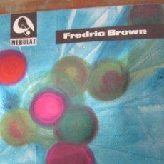 Libros de segunda mano: VAGABUNDO DEL ESPACIO DE FREDRIC BROWN (EDHASA NEBULAE). Lote 42330467