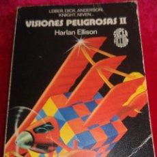 Libros de segunda mano: 11 RELATOS CIENCIA FICCIÓN VARIOS AUTORES.-VISIONES PELIGROSAS II .-MARTINEZ ROCA 1983. Lote 42336725