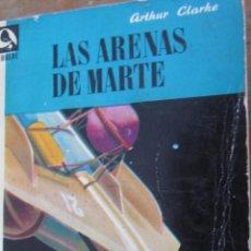 Libros de segunda mano: LAS ARENAS DE MARTE DE ARTHUR CLARKE (ARTHUR C.CLARKE) (EDHASA NEBULAE). Lote 42354298