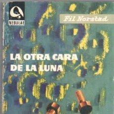 Libros de segunda mano: NEBULAE Nº 58 EDHASA 1959 - FIL NORSTAD - LA OTRA CARA DE LA LUNA - 244 PGS.. Lote 42377753