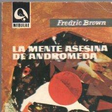 Libros de segunda mano: NEBULAE Nº 94 EDHASA 1963 - FREDRIC BROWN - LA MENTE ASESINA DE ANDROMEDA - 236 PGS.. Lote 42385528