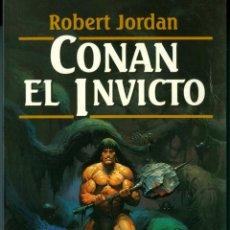 CONAN EL INVICTO - ROBERT JORDAN (COL. FANTASY MARTÍNEZ ROCA Nº53, Nº10 DE CONAN, NUEVO)