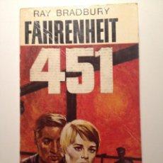 Libros de segunda mano: FAHRENHEIT 451 - RAY BRADBURY - EDICIÓN DE 1968. Lote 42493899