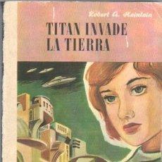 Libros de segunda mano: CIENCIA FICCION NEBULAE Nº 1- EDHASA 1ª EDICCION 1955 - ROBERT A. HEINLEIN - TITAN INVADE LA TIERRA . Lote 42609778