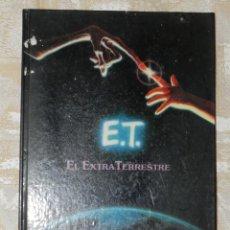 Libros de segunda mano: VENDO LIBRO (E.T. EL EXTRATERRESTRE), AÑO 1982. (VER MÁS FOTOS EN EL INTERIOR).. Lote 42638050