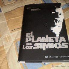 Libros de segunda mano: EL PLANETA DE LOS SIMIOS PIERRE BOULLE EDITORIAL MINOTAURO 2012. Lote 42658375