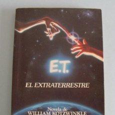 Libros de segunda mano: LIBRO E.T. EL EXTRATERRESTRE - PLAZA & JANES (PRIMERA EDICIÓN). Lote 43146114