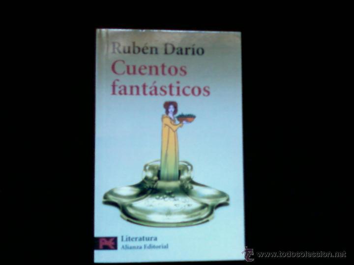 RUBEN DARIO. CUENTOS FANTASTICOS. ALIANZA EDITORIAL (Libros de Segunda Mano (posteriores a 1936) - Literatura - Narrativa - Ciencia Ficción y Fantasía)