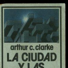Libros de segunda mano: LA CIUDAD Y LAS ESTRELLAS - ARTHUR C. CLARKE (CO.. NEBULAE EDHASA). Lote 43507287