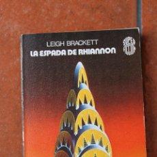 Libros de segunda mano: SUPER FICCION Nº 23: LA ESPADA DE RHIANNON; LEIGH BRACKETT; EDICIONES MARTINEZ ROCA. Lote 43576496