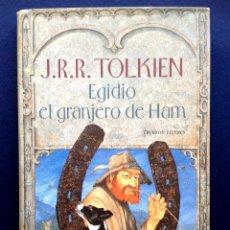 Libros de segunda mano: EGIDIO EL GRANJERO DE HAM - J.R.R. TOLKIEN - TAPA DURA. Lote 43822457