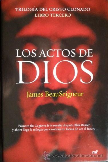 los actos de dios. triologia del cristo clonado - Comprar Libros de ...