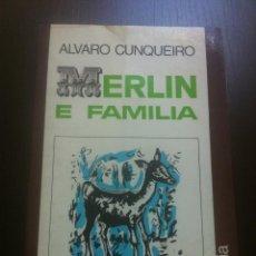 Libros de segunda mano: MERLIN E FAMILIA - ALVARO CUNQUEIRO - GALAXIA - VIGO - 1976 - EN GALLEGO -. Lote 44166597