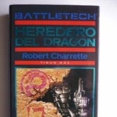 Libros de segunda mano: HEREDERO DEL DRAGON - ROBERT N. CHARRETTE - BATTLETECH - TIMUN MAS. Lote 29847399