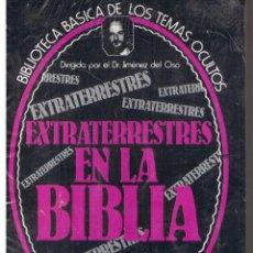 Libros de segunda mano: BIBLIOTECA BASICA DE LOS TEMAS OCULTOS. Nº 21. EXTRATERRESTRES EN LA BIBLIA. J. DEL OSO.(ST/33). Lote 44249613