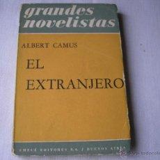 Libros de segunda mano: EL EXTRANJERO.- ALBERT CAMUS, EMECÉ, 1963. Lote 44310792