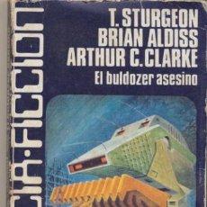 Libros de segunda mano: CIENCIA FICCIÓN Nº 18. EL BULDOZER ASESINO. EDIT. LUIS DE CARALT. 1978.. Lote 44312758