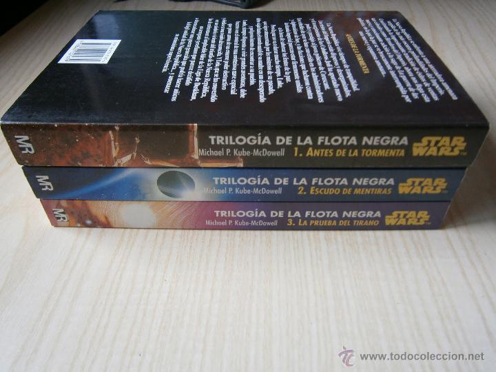 Libros de segunda mano: STAR WARS: TRILOGÍA DE LA FLOTA NEGRA. VOL. 1-2-3.MARTÍNEZ ROCA. KUBE-MC. DOWELL - Foto 3 - 44326766